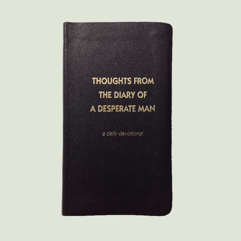 Thoughts From the Diary of a Desperate Man – Black Leather Cover