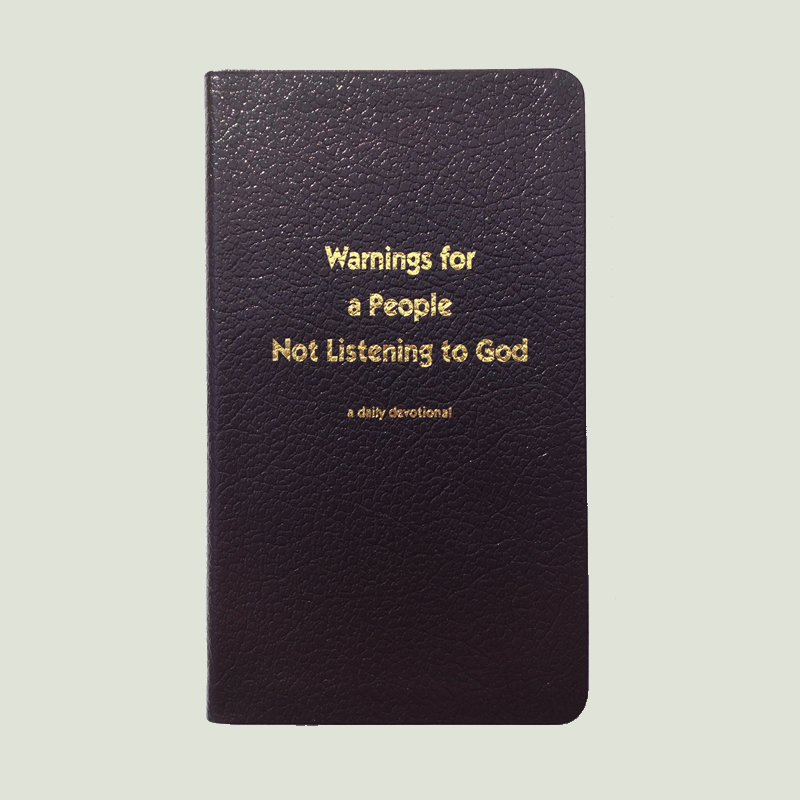 Warnings for a People not Listening to God – Black Leather Cover
