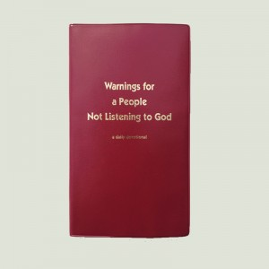 Warnings for a People Not Listening to God by Walt Henrichsen